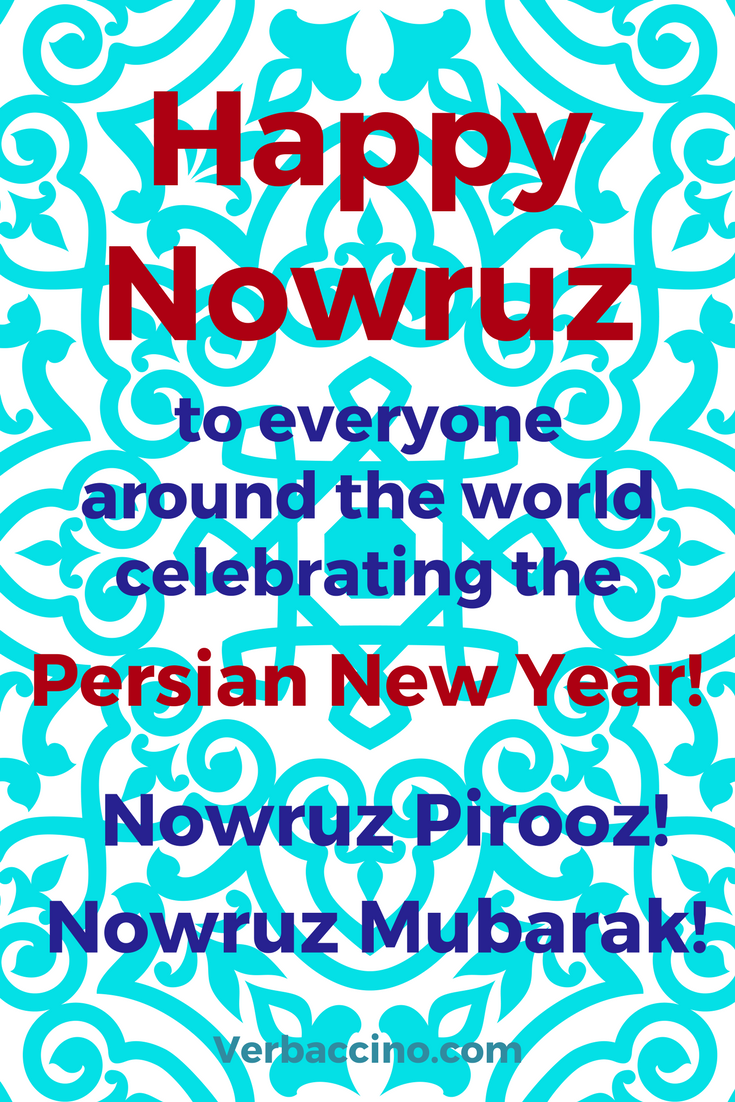 Nowruz Is The First Day Of The New Year In The Persian Calendar And