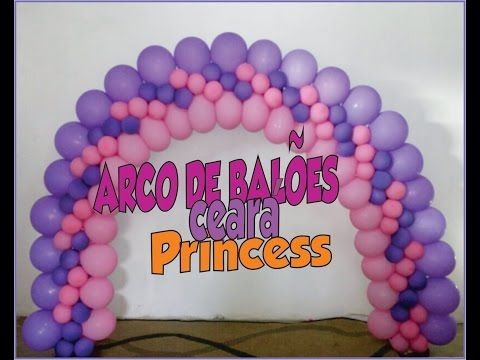Arco De Baloes 3 Medidas Diferentes Youtube Com Imagens Como