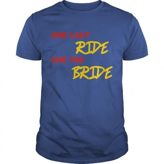One last ride for the Bride Women's T Shirts