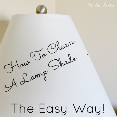 How To Clean Lamp Shades Fascinating How To Clean A Lamp Shade  Easy Tricks Lampshades And Easy Design Decoration