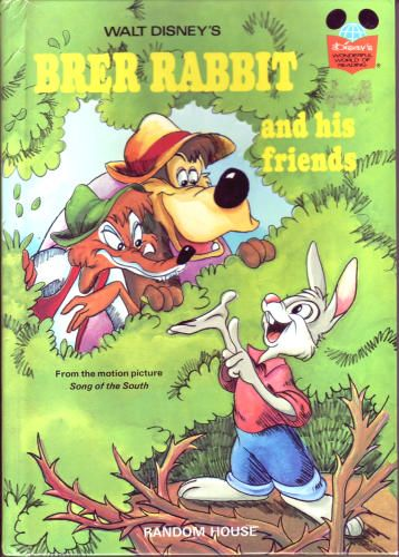 Walt Disney S Brer Rabbit And His Friends Disney S Wonderful World Of Reading No 13 From The Motion Picture Song Disney Book Club Disney Books Picture Song