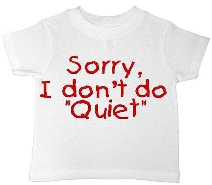 I dont do quiet custom funny toddler kids boys girls toddler t ...