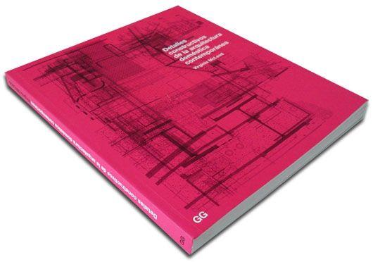 GG: Detalles constructivos de la arquitectura doméstica contemporánea – Virginia McLeod