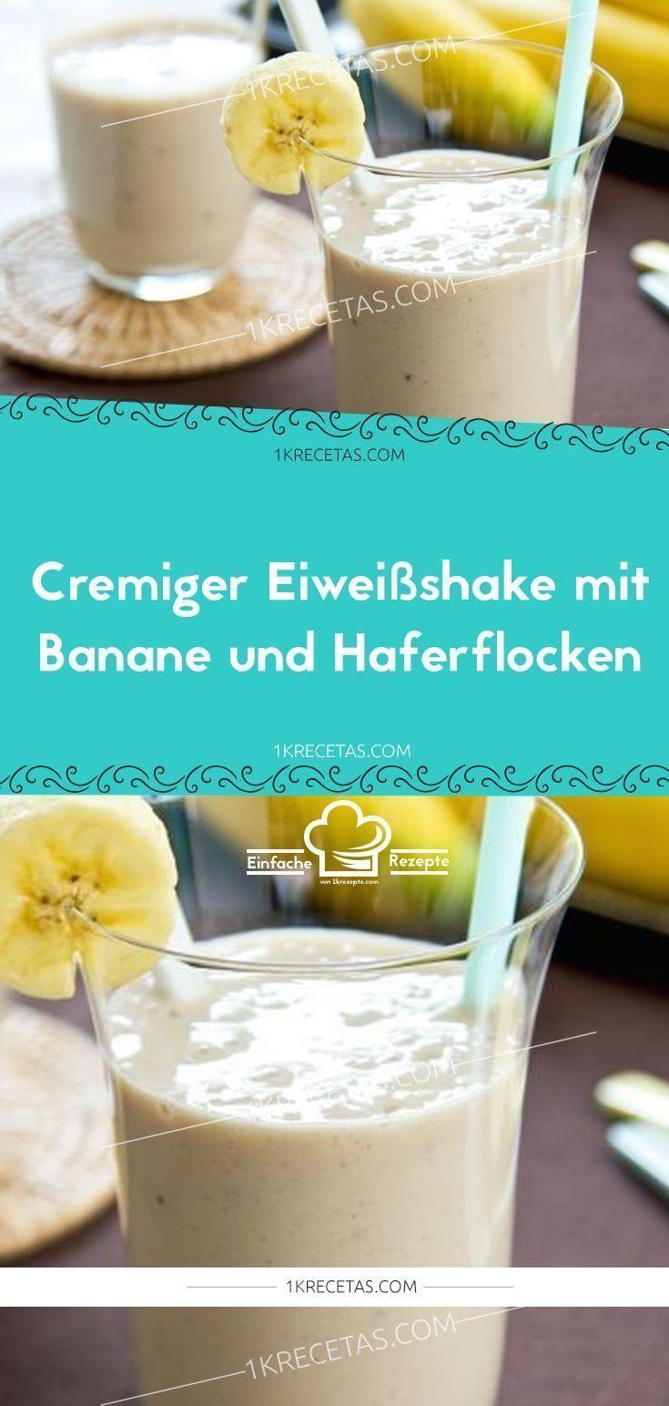 #Banana #Cremiger #EINFACHE # Protein Shake #Haferflocken #Oats    - Proten - #Banana #Cremiger #Einfache #Haferflocken #Oats #Protein #proten #Shake