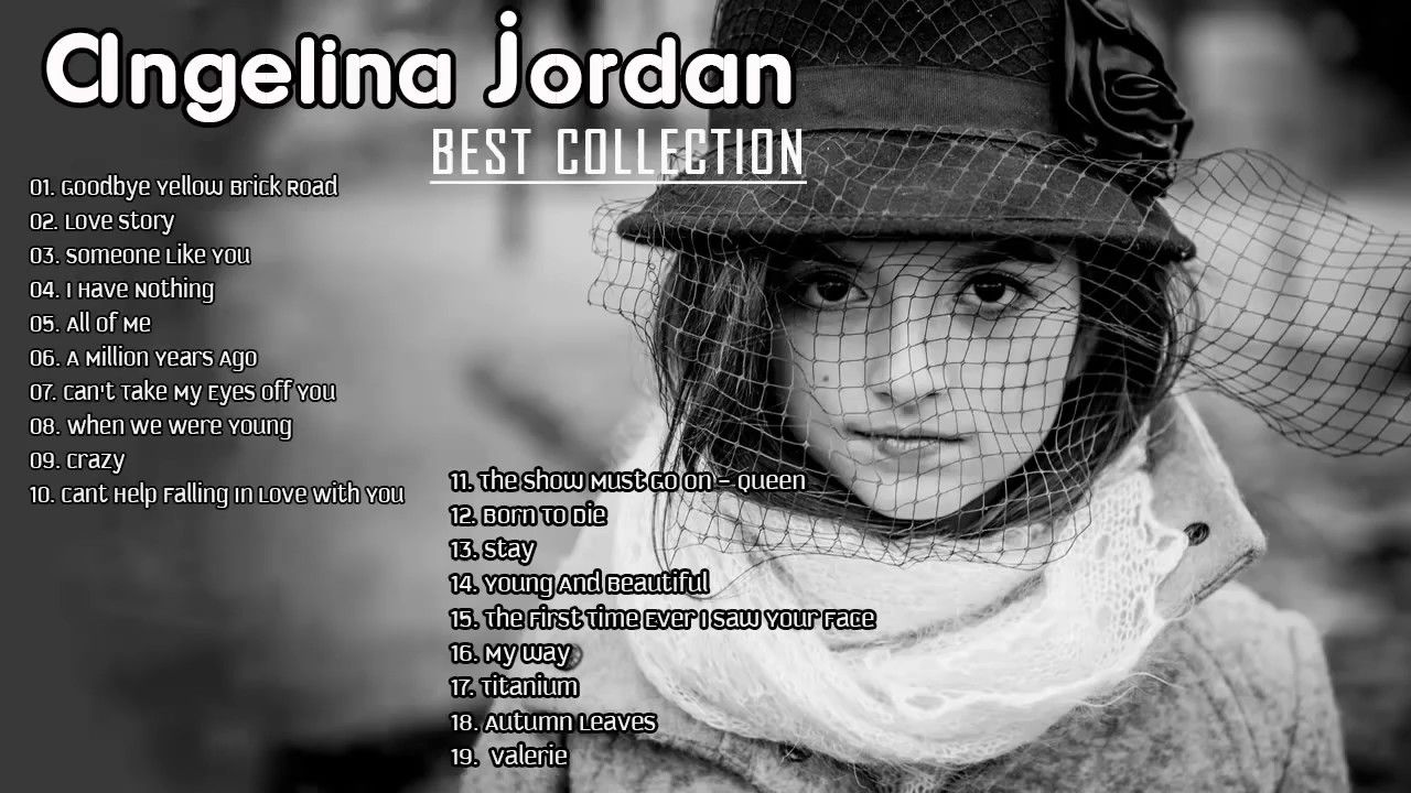 Angelina Jordan Best Jazz Songs Of All Time Youtube In 2020 Jazz Songs Cool Jazz Angelina Jordan