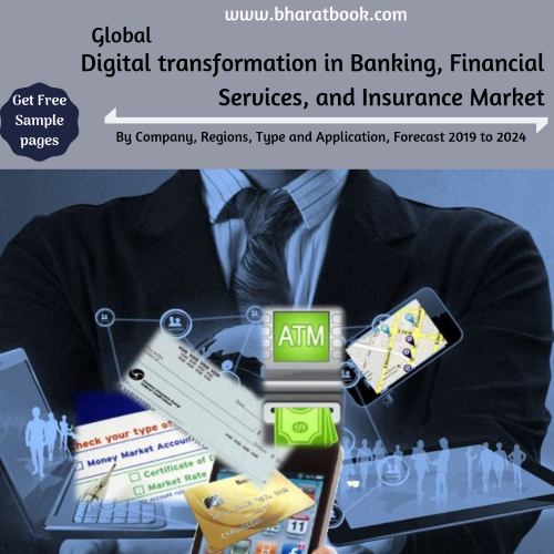 This report studies the Digital Transformation in Banking