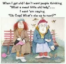 Image Result For Funny Quotes About Aging Gracefully Funny Cartoons Jokes Cartoon Jokes Senior Humor
