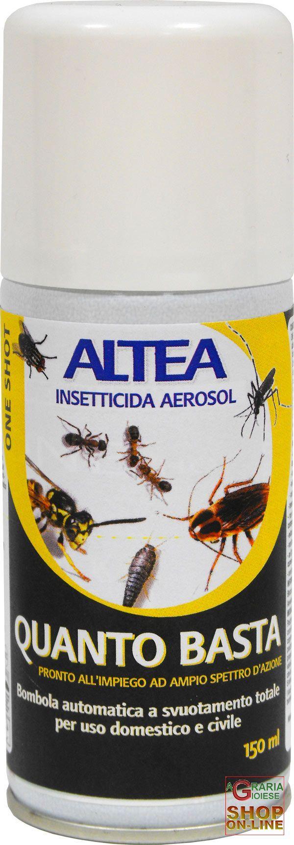 ALTEA QUANTO BASTA BOMBOLA INSETTICIDA AEROSOL SVUOTAMENTO TOTALE 150 g https://www.chiaradecaria.it/it/insetticidi-uso-civile/465-altea-quanto-basta-bombola-insetticida-aerosol-svuotamento-totale-150-g-8033331133927.html