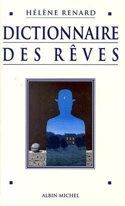 Couverture de l'ouvrage : Dictionnaire des rêves de Hélène Renard