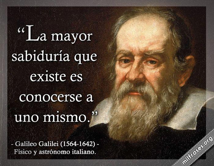 Galileo Galilei Físico Y Astrónomo Italiano Citas