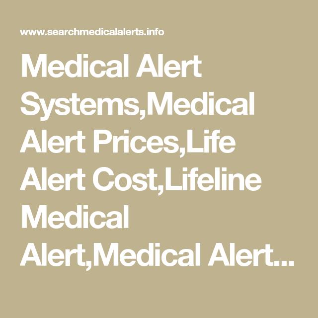 Medical Alert Systems Medical Alert Prices Life Alert Cost Lifeline