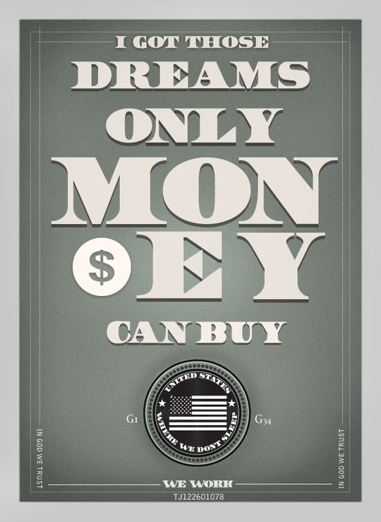 Dreams Money Can Buy By Tj Bradley Via Behance Da Deal