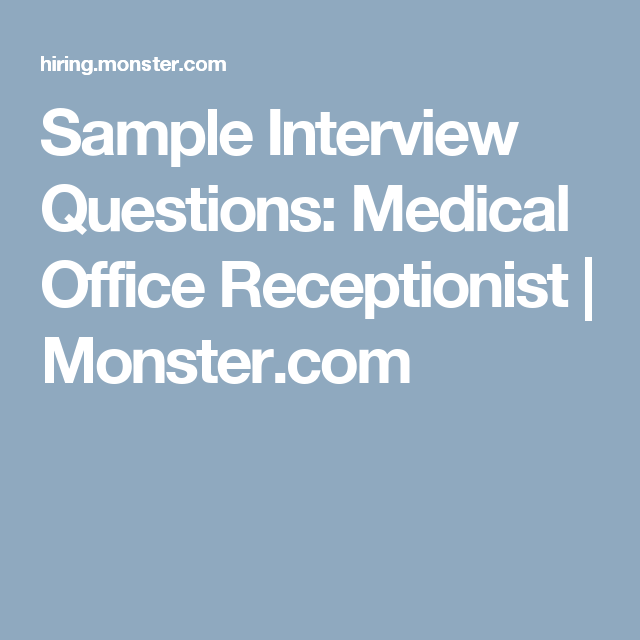 Sample Interview Questions Medical Office Receptionist