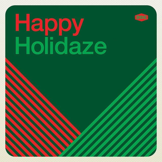 draplin HEY: Hope everyone is warm, full, sweatpanted, eggnogged, happy, healthy and loved this Christmas day. Happy Holidaze from the DDC! @leighola77 #happyholidaze happyholidaze