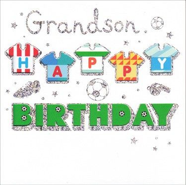 Grandson Happy Birthday Happy Birthday Grandson Happy Birthday Cards Birthday Wishes Cards