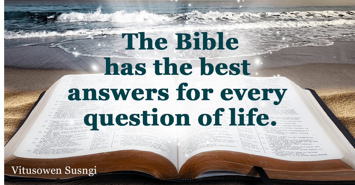Bible Answers: What the Bible Says About…