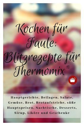 Schnelle Rezepte Thermomix