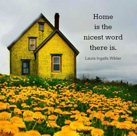 Home Is The Nicest Word There Is Laura Ingalls Wilder Picture Quotes Quoteswave Yellow Houses Yellow Aesthetic Abandoned Houses