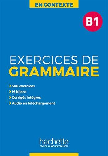 Télécharger En Contexte : Exercices de grammaire B1 ...