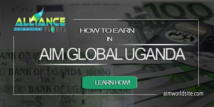 Learn How To Earn In Aim Global Uganda The Company Is Making Self