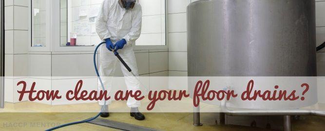 How Clean Are Your Floor Drains Haccp Mentor Floor Drains Flooring Drains