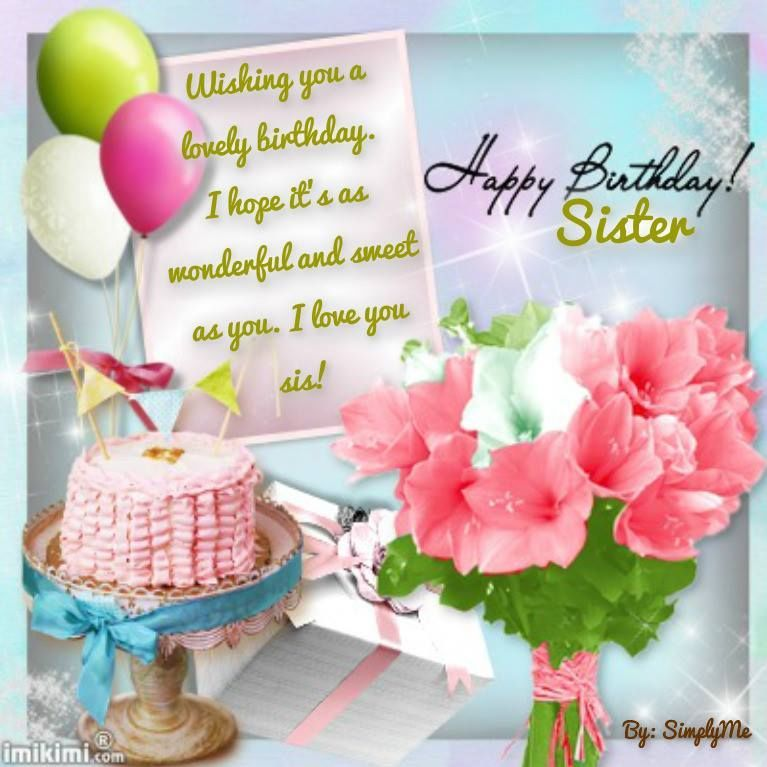 Happy Birthday Sister Birthday Happy Birthday Happy Birthday