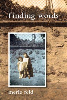Finding Words by Merle Feld