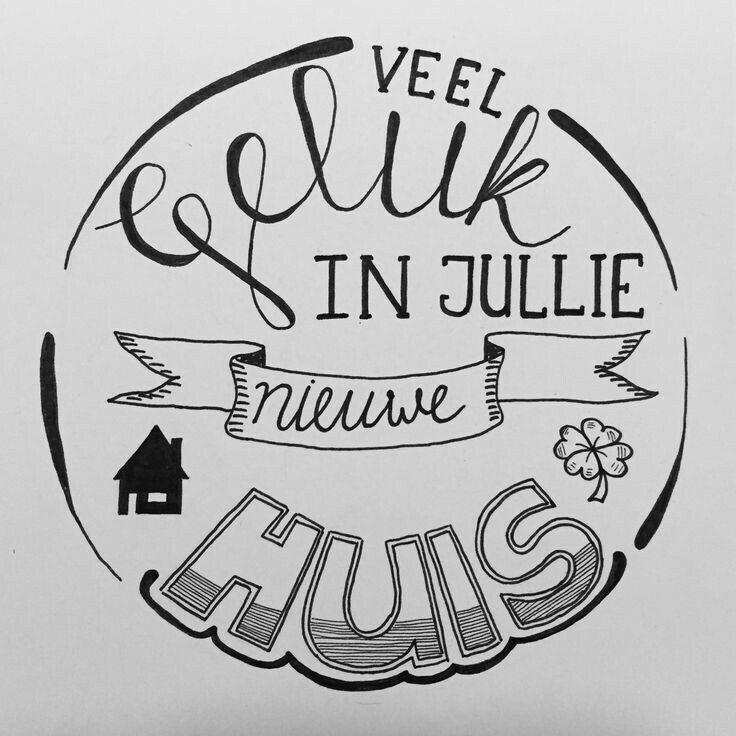Kleurplaat Nieuwe Woning Veel Geluk In Jullie Nieuwe Huis Handletteren Hand