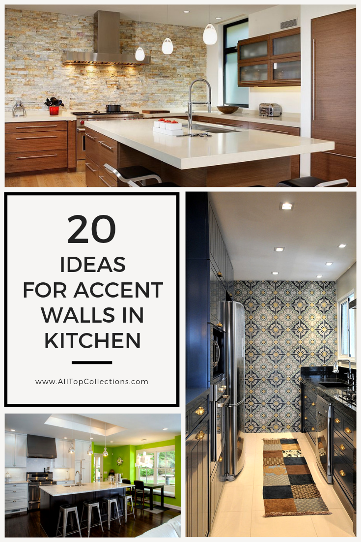 20 of the best ideas for accent walls in kitchen | accent