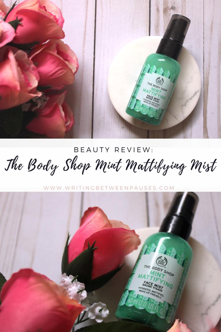 Beauty Review The Body Shop Mint Mattifying Face Mist