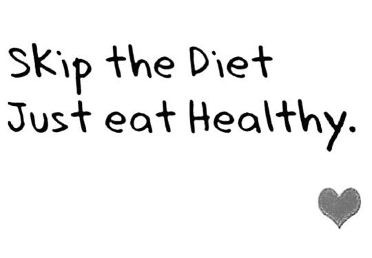 Diets are temporary. If you are serious about it, it will become your lifestyle.