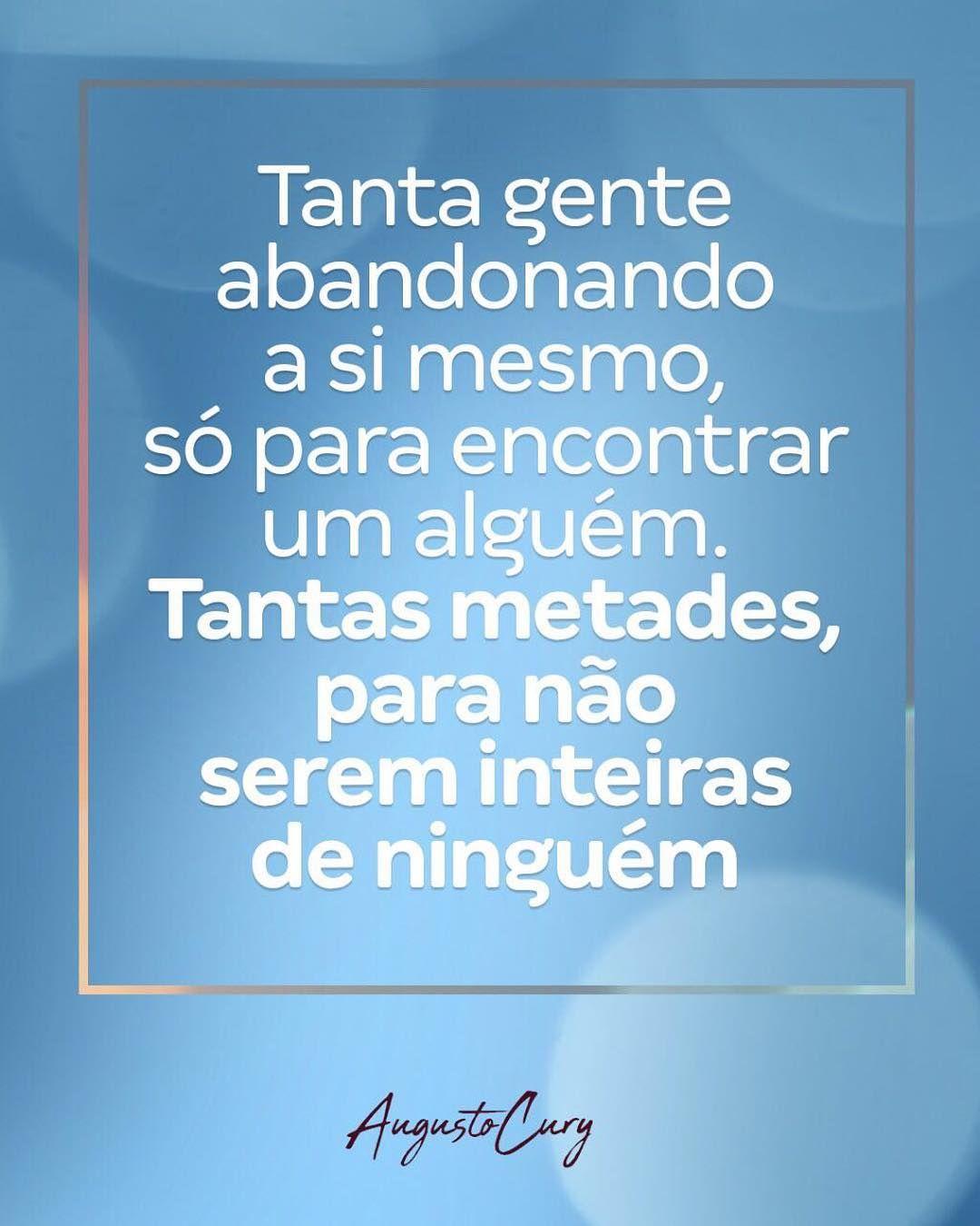 Frases  para a vida Augusto Cury
