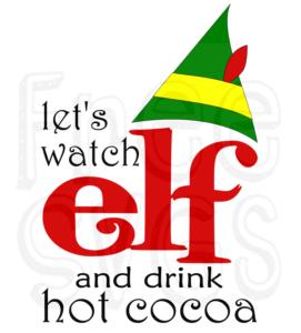 Let S Watch Elf Free Christmas Svg File Buddy The Elf Movie Cricut Buddy The Elf Quotes Christmas Svg Files Elf Movie