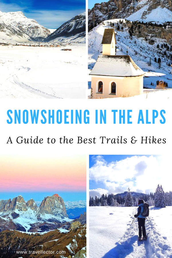 Snowshoeing in the #Alps: a Guide to the Best Trails & Hikes | Travellector  #travel #traveltips #snowshoeing #winter