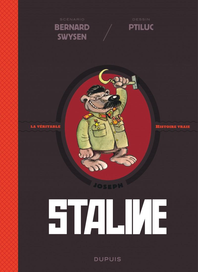 Staline Tome 7 De La Serie De Bande Dessinee La Veritable Histoire Vraie De Ptiluc Swysen Editions Dup Histoires Vraies Histoire Telecharger Livre Pdf