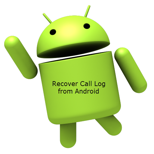 How to Recover Call History/Log from Android Android
