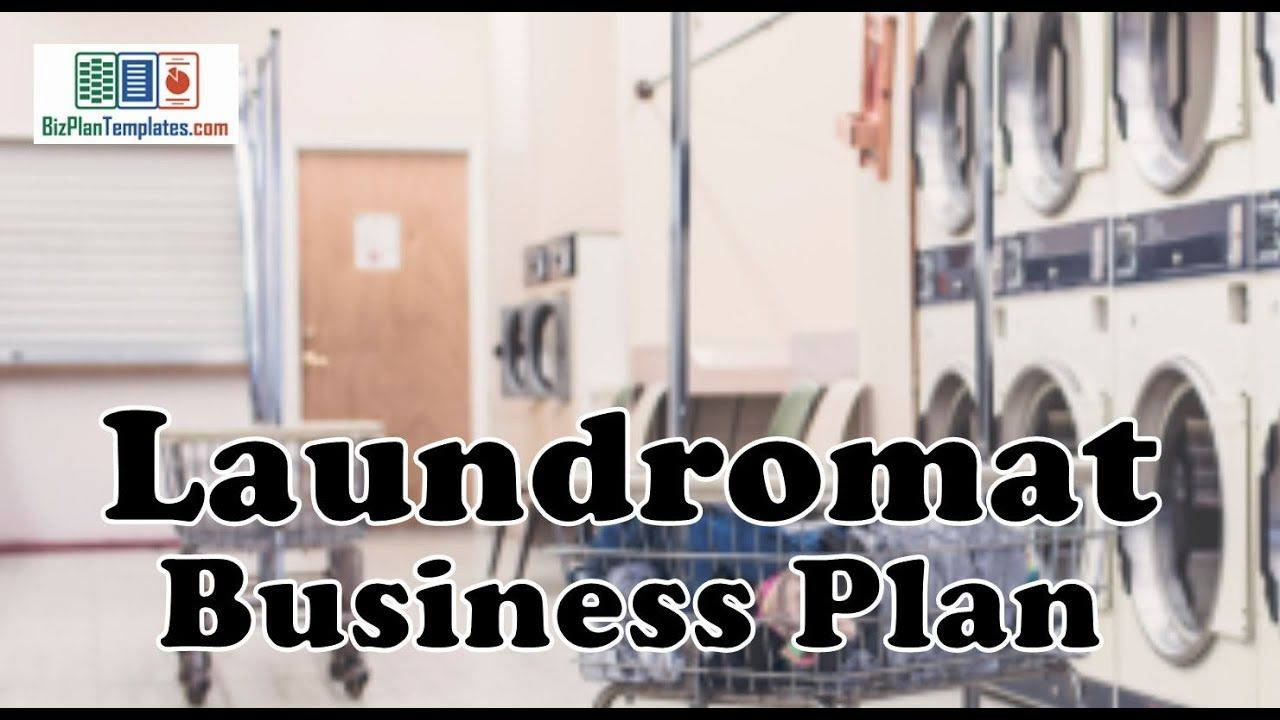 LAUNDROMAT BUSINESS PLAN Template with example and