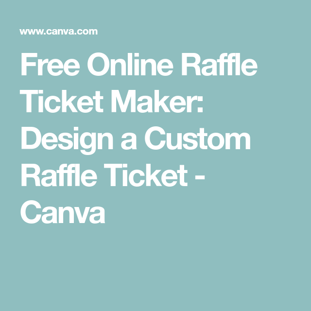 free online raffle ticket maker design a custom raffle ticket