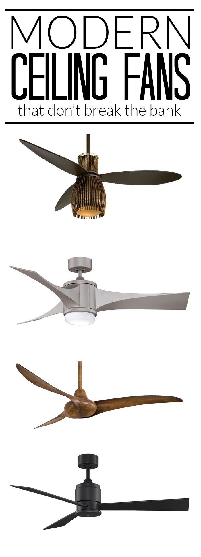 Modern ceiling fans stylish fans do exist modern ceiling modern love these modern ceiling fans they could work in so many spaces from glam to industrial to eclectic and even modern farmhouse mozeypictures Image collections
