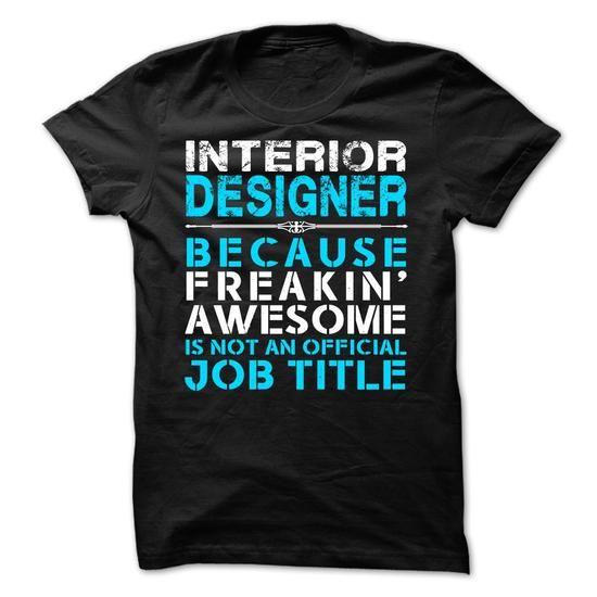 Interior Designer - #summer tee #lace tee. GET => https://www.sunfrog.com/LifeStyle/Interior-Designer-40412215-Guys.html?68278