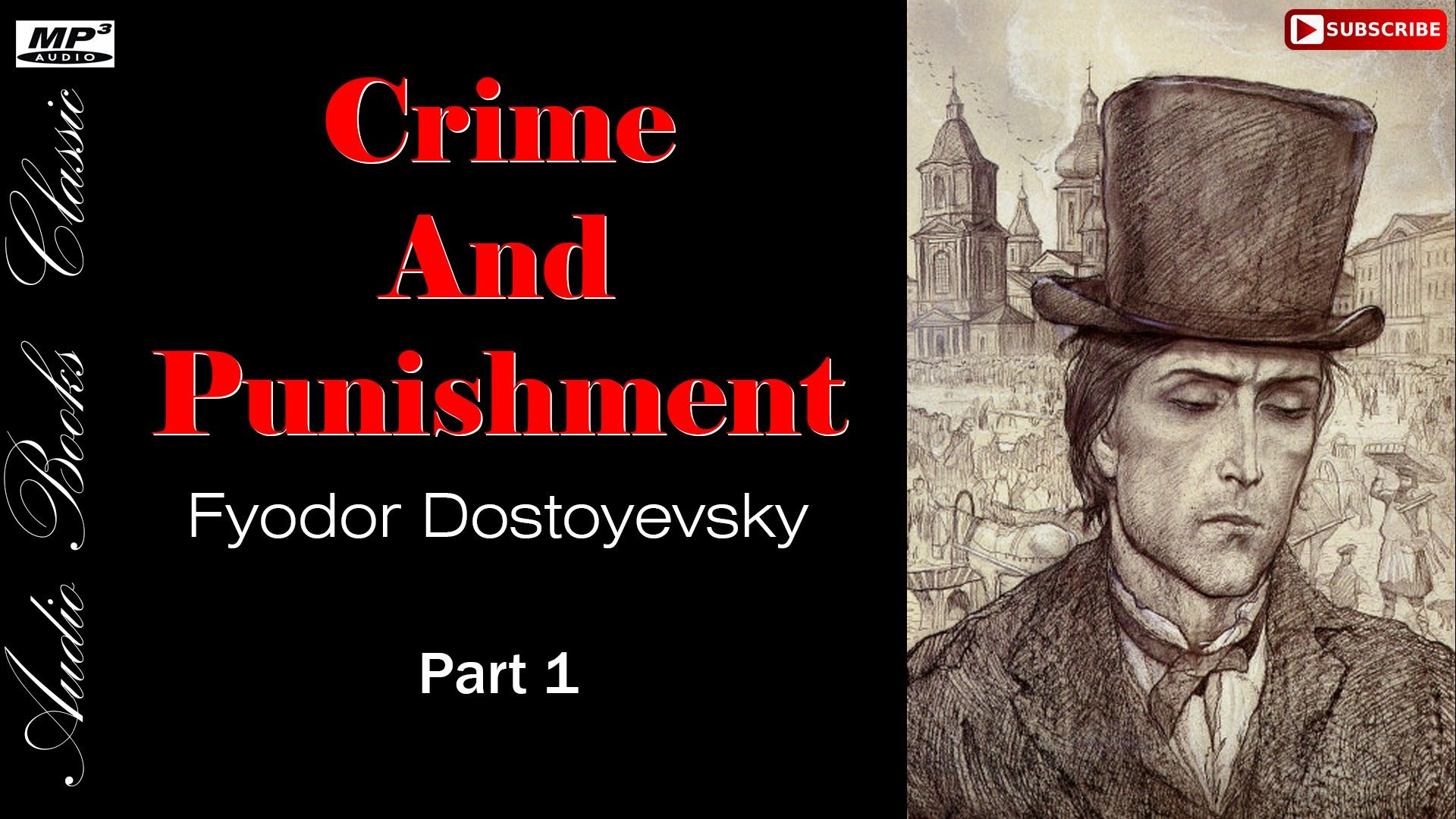 Crime And Punishment by Fyodor Dostoevsky - Part 1 | AudioBooks Classic