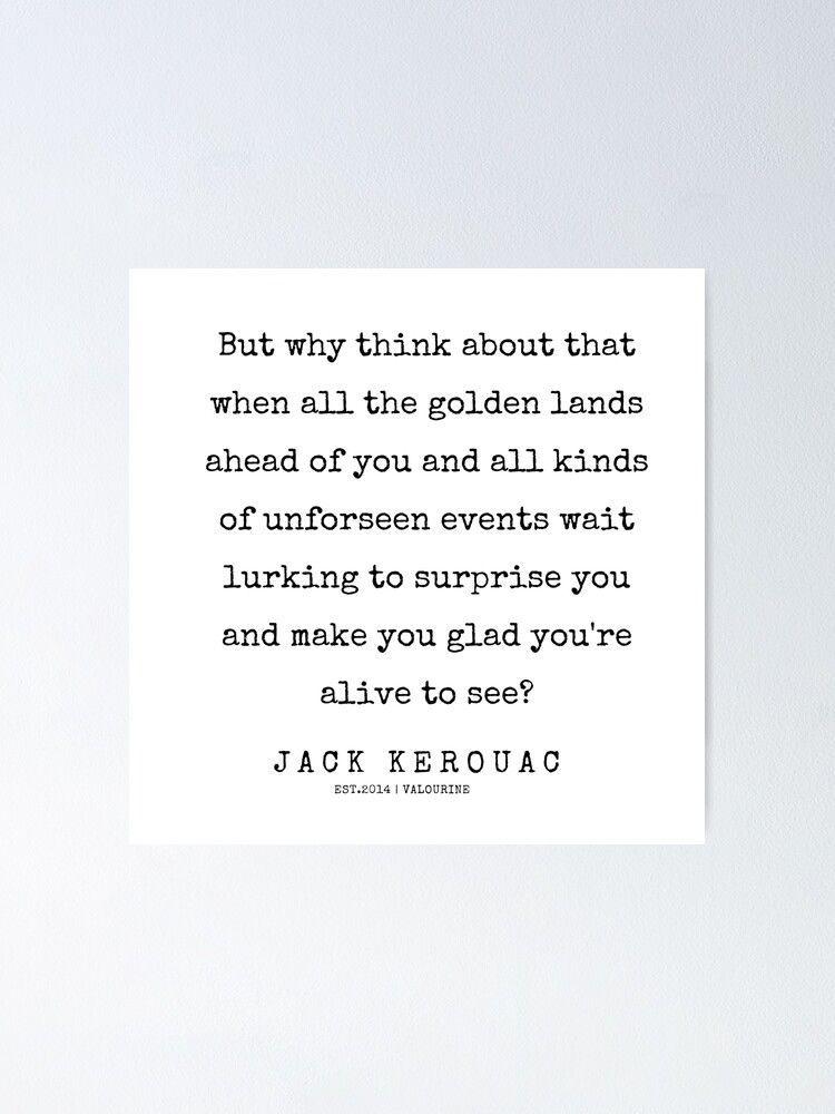 31  | 200228 |  Jack Kerouac Quotes | Jack Kerouac Poems  Poster by QuotesGalore