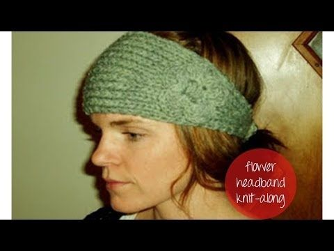 How To Knit Flower Headband Part 1 Youtube I Dont Like These