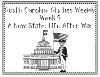 South Carolina Studies Weekly: Week 9 A New State: Life