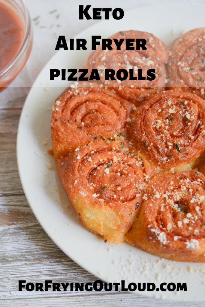 Air Fryer Keto Pizza Rolls For Frying Out Loud Pizza