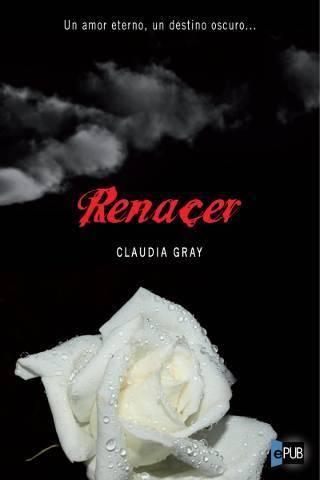 Renacer - Claudia Gray
