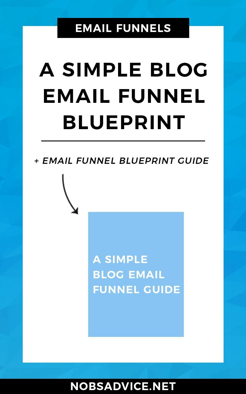 Create a simple email marketing funnel with this blog email funnel create a simple email marketing funnel with this blog email funnel blueprint grow your email malvernweather Image collections