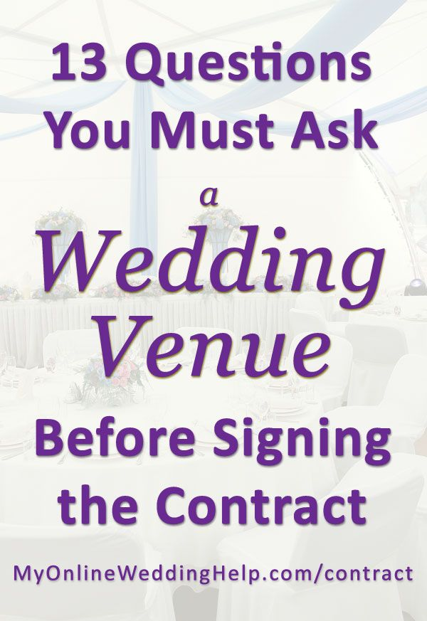 Must-Ask Questions for Wedding Event Venues 13 Contract Tips How