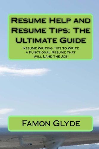 Resume Help and Resume Tips The Ultimate Guide - job guide resume builder