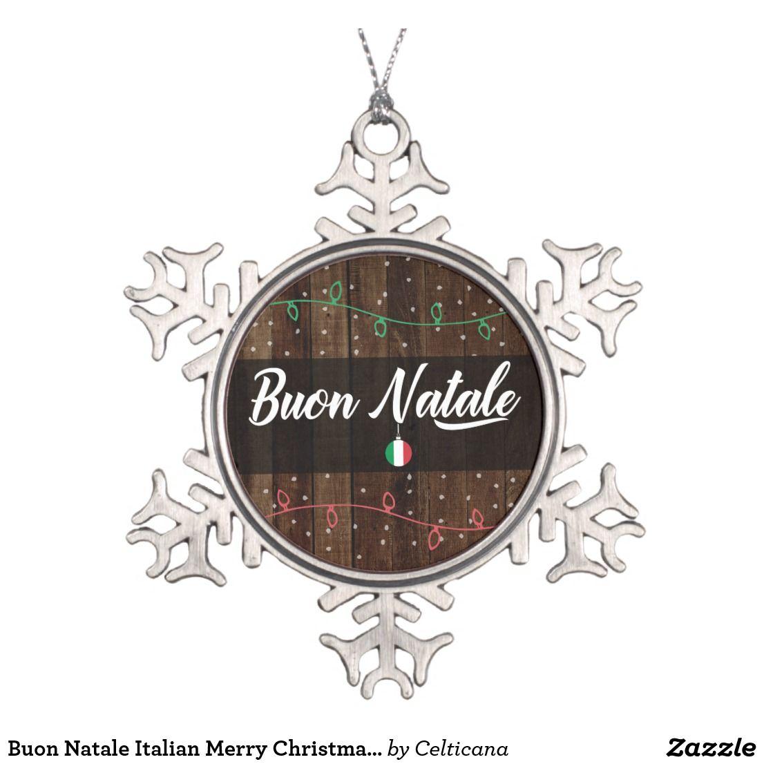 Buon Natale Ornament.Buon Natale Italian Merry Christmas Rustic Snowflake Pewter